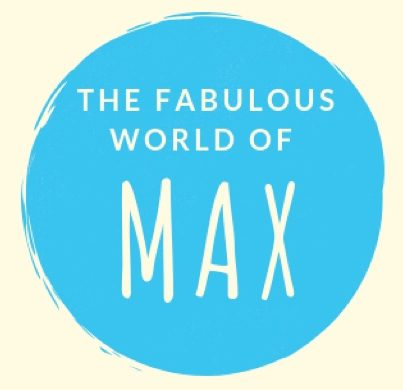 The fabulous world of Max